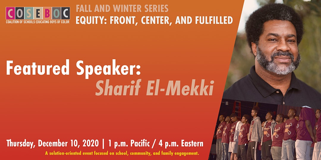 Equity: Front, Center, and Fulfilled with Award-Winning Educator, Sharif El-Mekki